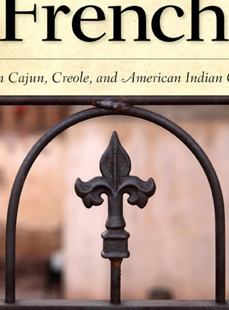 Dictionary of Louisiana French As Spoken in Cajun, Creole, and American Indian Communities